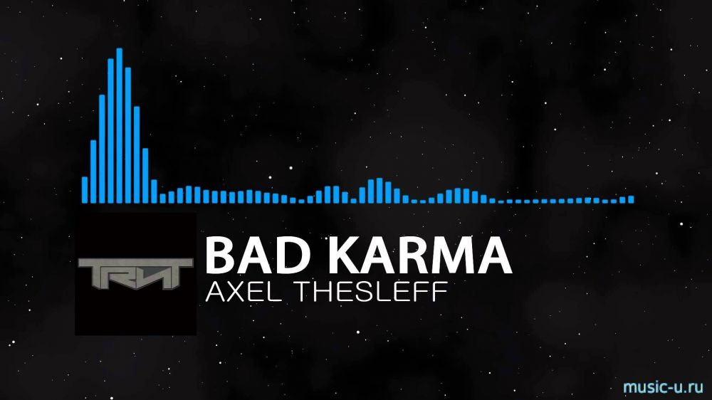 Axel thesleff – Bad karma